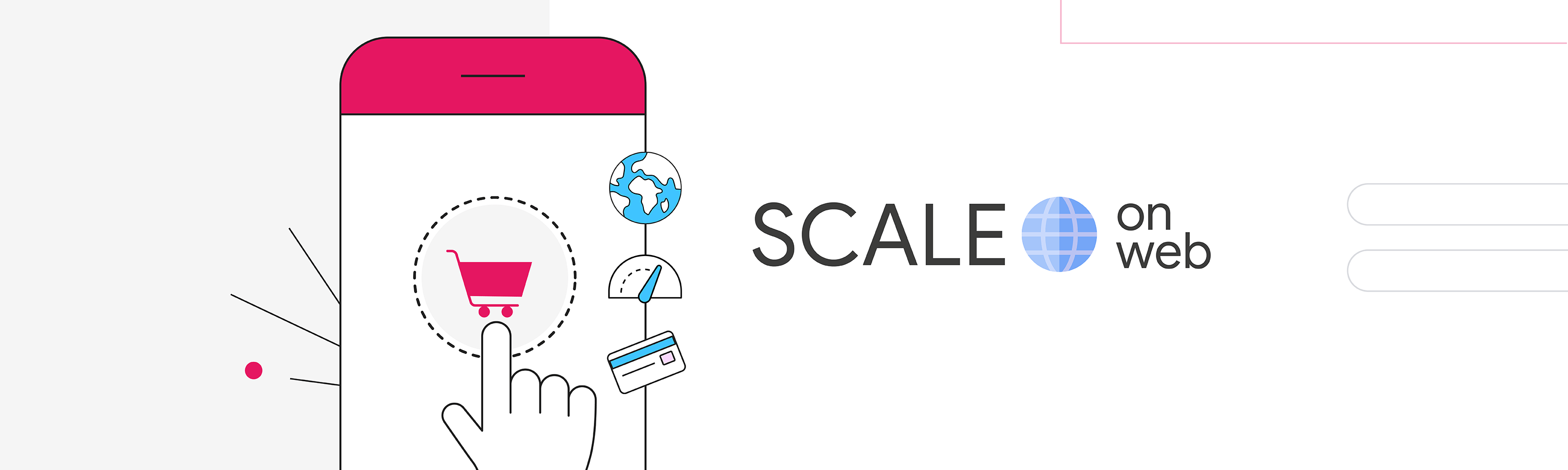 An illustration of an e-commerce app next to the text 'SCALE ON WEB'.