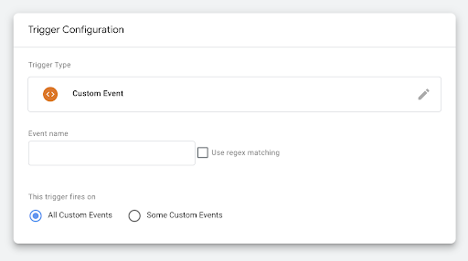 Screenshot of a Custom Event trigger in Google Tag Manager