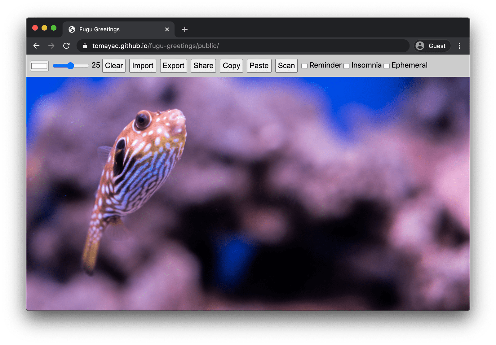Fugu Greetings running on desktop Chrome, showing many available features.
