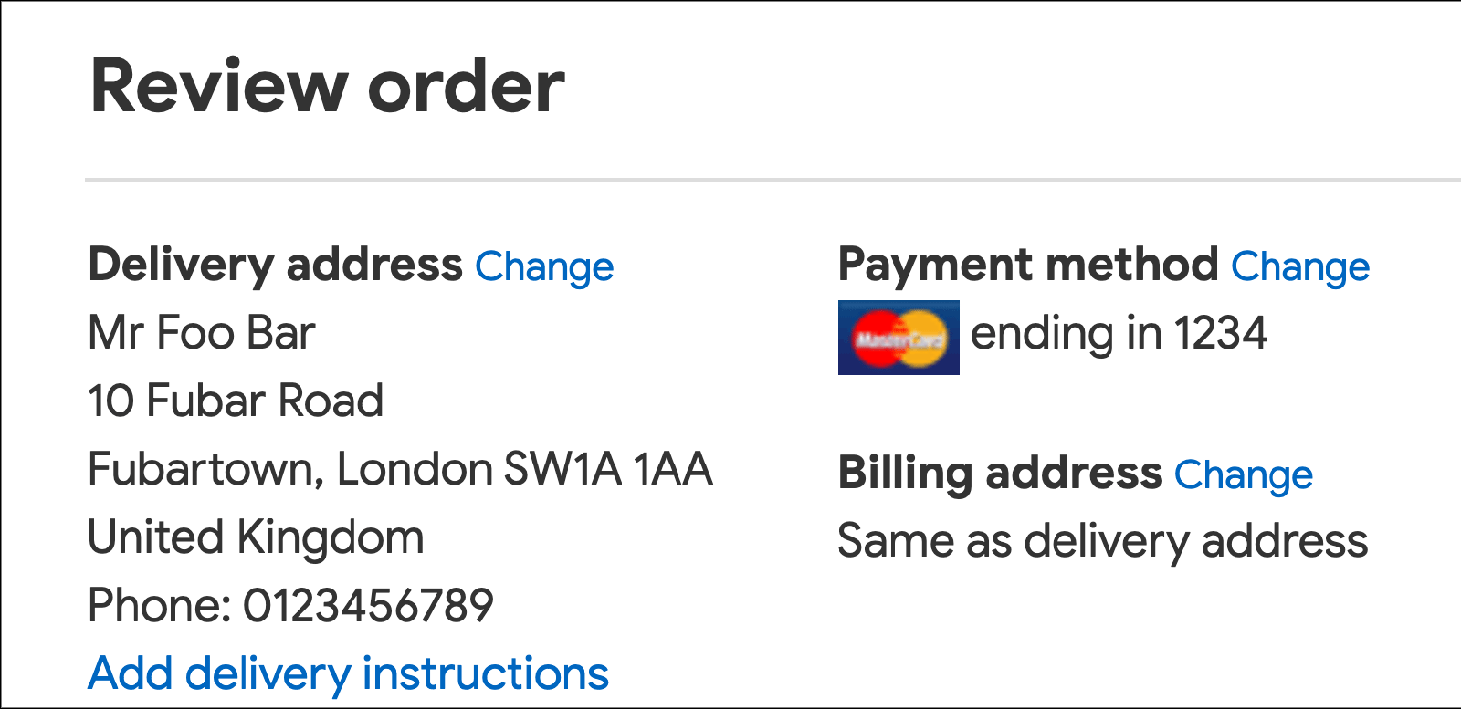 Screenshot of 'Review order' section of checkout page, showing text in plain text, with links to change delivery address, payment method and billing address, which are not displayed.