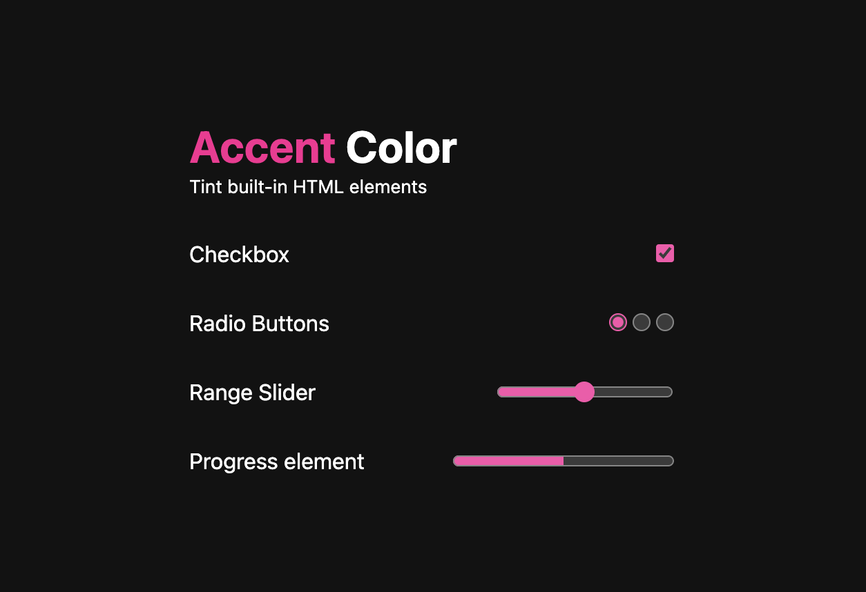 A dark theme screenshot of an accent-color demo where      checkbox, radio buttons, a range slider and progress element      are all tinted hotpink.
