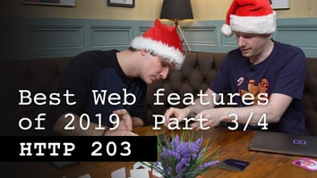 The best web feature of 2019: Part 3/4 - HTTP 203