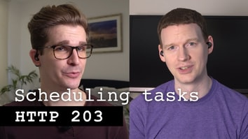 Scheduling Tasks - HTTP 203