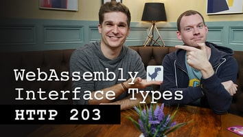 WebAssembly Interface Types - HTTP 203