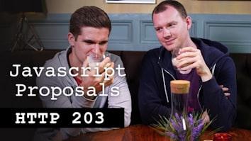 JavaScript proposals - HTTP203