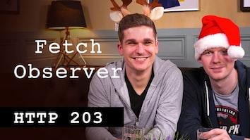 FetchObserver - HTTP203 Advent