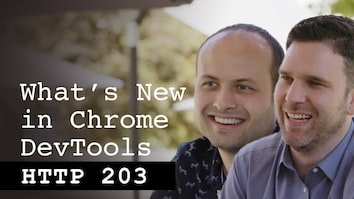 What's New in Chrome DevTools - HTTP203