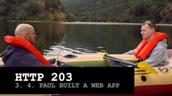 Paul Built A Web App - HTTP203