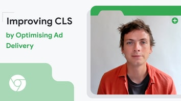 Improving CLS by optimizing ad delivery (French with English subtitles)