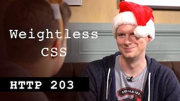 Weightless CSS - HTTP203 Advent