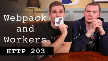 Webpack and Workers - HTTP203