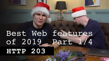 The best web feature of 2019: Part 1/4 - HTTP 203