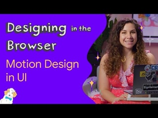 Motion design in UI - Designing in the Browser