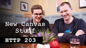 New Canvas Stuff - HTTP 203
