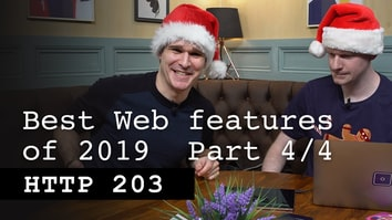 The best web feature of 2019: Part 4/4 - HTTP 203