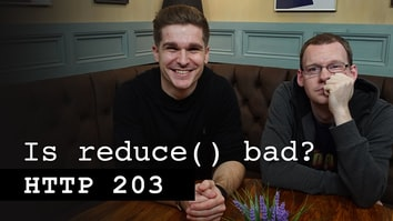 Is reduce() bad? - HTTP 203
