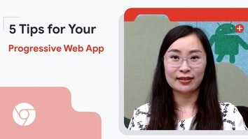 5 tips for your Progressive Web App (Chinese with English subtitles)