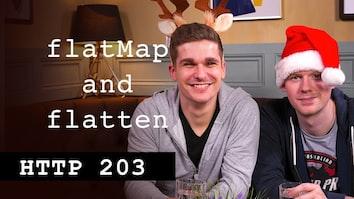 FlatMap & Flatten - HTTP203 Advent
