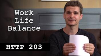 Work Life Balance - HTTP203