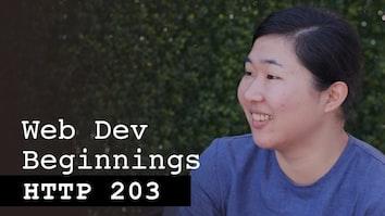 Web Dev Beginnings with Mariko Kosaka - HTTP203